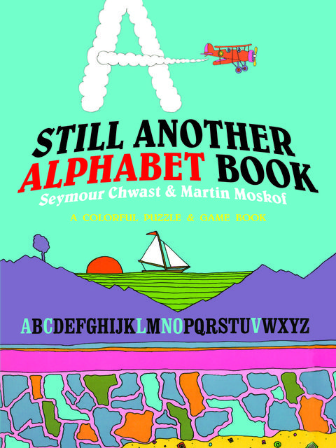 Still Another Alphabet Book, Martin Moskof, Seymour Chwast