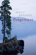Pengetræet, Holly Kennedy