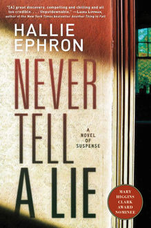 Never Tell a Lie, Hallie Ephron