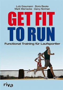 Get fit to run, Lutz Graumann, Boris Beuke, Darcy Norman, Mark Warnecke