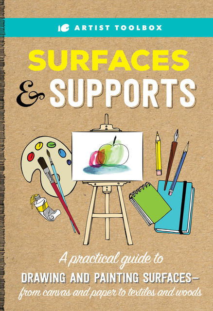 Artist Toolbox: Surfaces & Supports, Elizabeth Gilbert