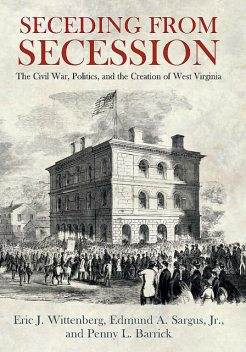 Seceding from Secession, Eric J. Wittenberg, Edmund A. Sargus, Penny L. Barrick