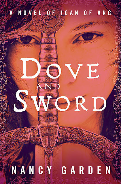 Dove and Sword, Nancy Garden