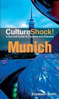 Culture Shock! Munich, Elizabeth Smith