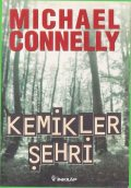 Kemikler Şehri, Michael Connelly