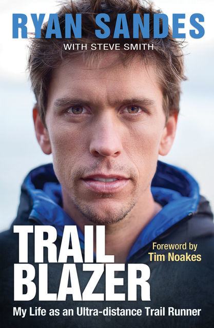 Trail Blazer, Ryan Sandes