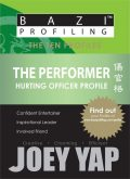 The Ten Profiles - The Performer (Hurting Officer Profile), Yap Joey