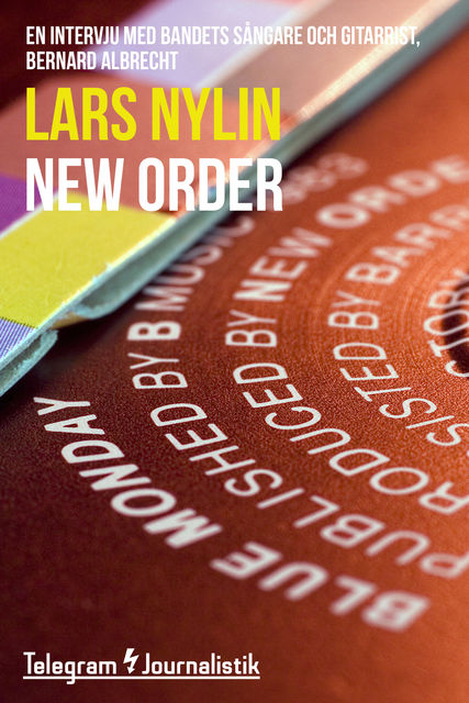 New Order, Lars Nylin