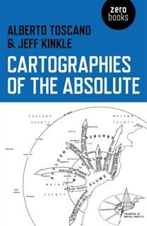 Cartographies of the Absolute, Alberto Toscano