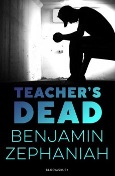Teacher's Dead, Benjamin Zephaniah