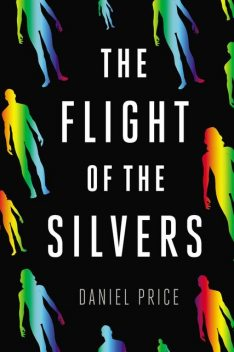 The Flight of the Silvers, Daniel Price