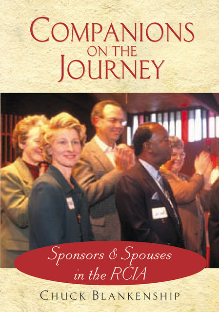 Companions on the Journey, Chuck Blankenship