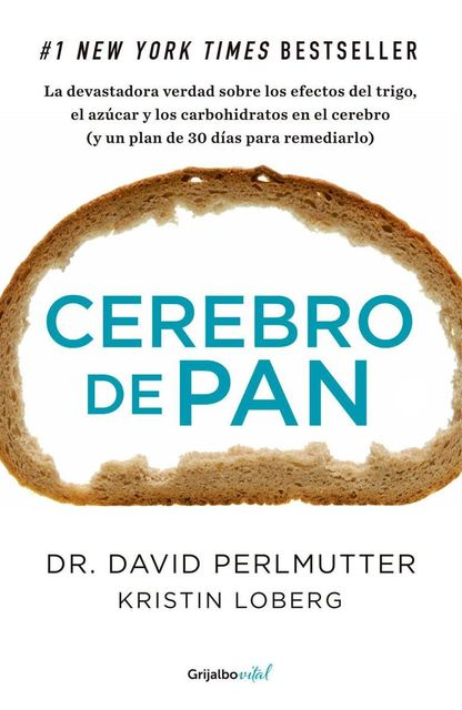Cerebro de pan, David Perlmutter