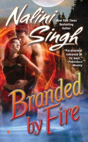 Branded by Fire, Nalini Singh