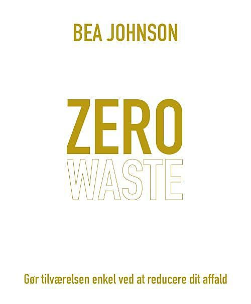 Zero waste, Bea Johnson