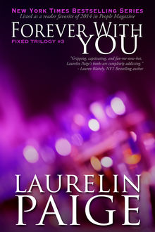 Forever With You (Fixed – Book 3), Laurelin Paige