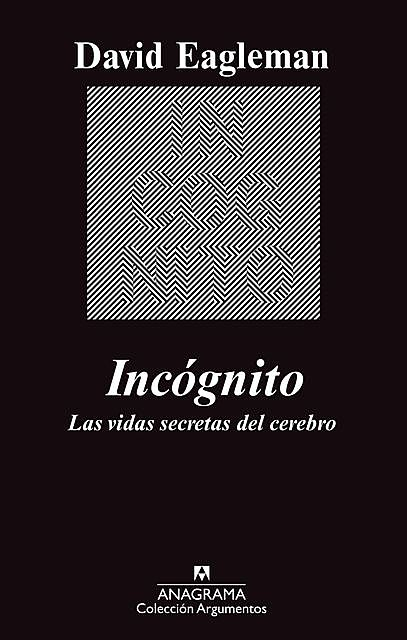 Incógnito, David Eagleman