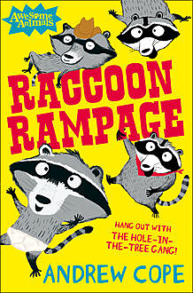 Raccoon Rampage (Awesome Animals), Andrew Cope