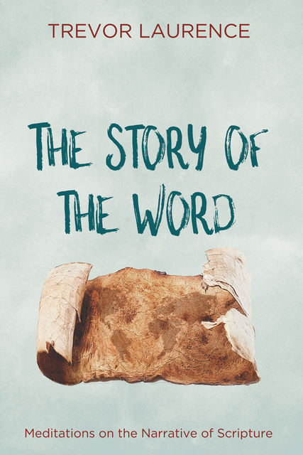 The Story of the Word, Trevor Laurence