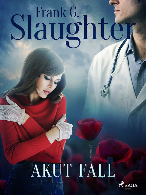 Akut fall, Frank G Slaughter