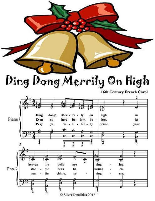 Ding Dong Merrily On High Elementary Piano Sheet Music, 16th Century Traditional French Carol