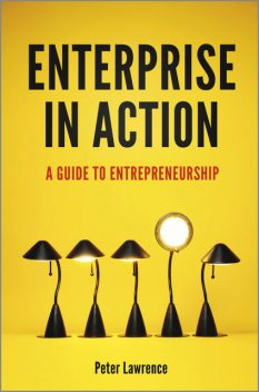 Enterprise in Action, Peter Lawrence