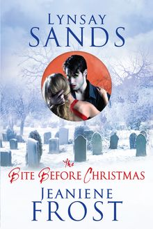 The Bite Before Christmas, Jeaniene Frost, Lynsay Sands
