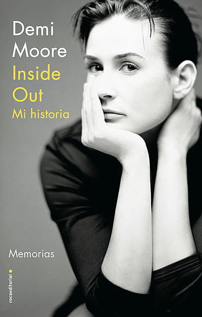 Inside Out. Mi historia, Demi Moore