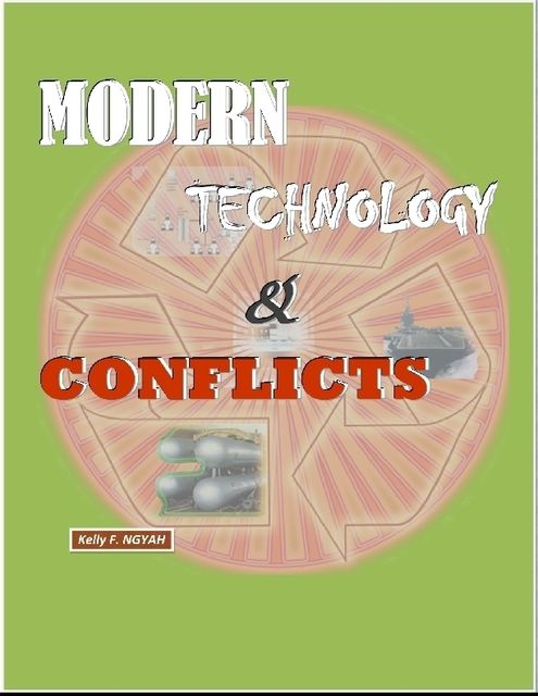 Modern Technology and Conflicts, Kelly Ngyah