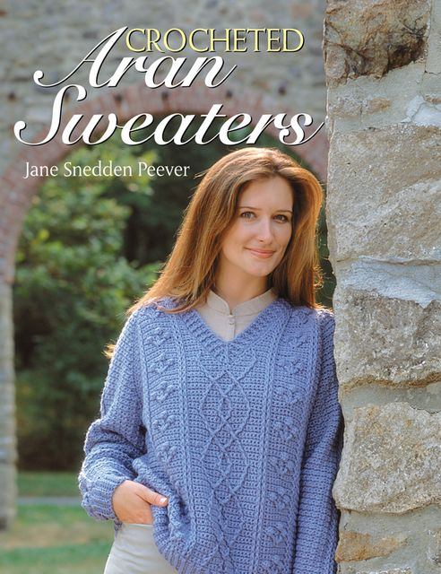 Crocheted Aran Sweaters, Jane Snedden Peever