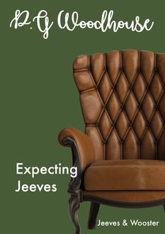 Expecting Jeeves, P. G. Wodehouse