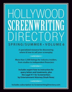 Hollywood Screenwriting Directory Spring/Summer Volume 6, Writer's Store Editors