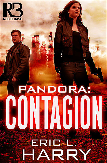 Pandora: Contagion, Eric L.Harry