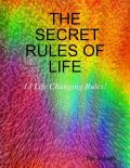 The Secret Rules of Life: 13 Life Changing Rules!, The Abbotts