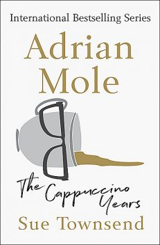 Adrian Mole: The Cappuccino Years, Sue Townsend
