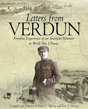 Letters from Verdun, Avery Wolfe, William Harvey