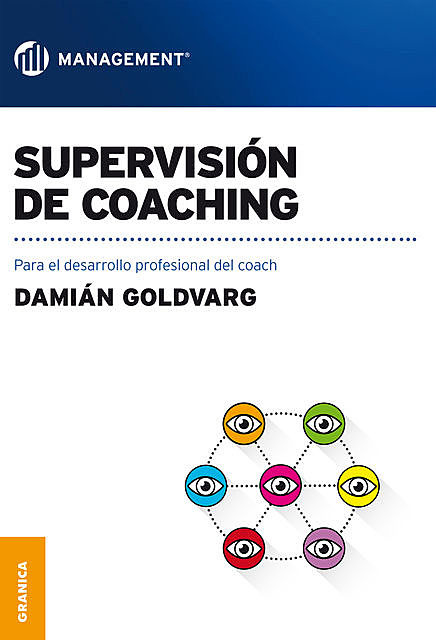 Supervisión de coaching, Damián Goldvarg