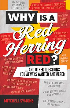 Why is a Red Herring Red, Mitchell Symons