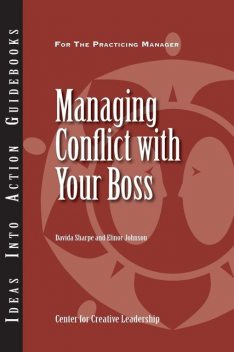 Managing Conflict with Your Boss, Davida Sharpe, Elinor Johnson