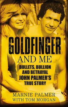 Goldfinger and Me, Marnie Palmer