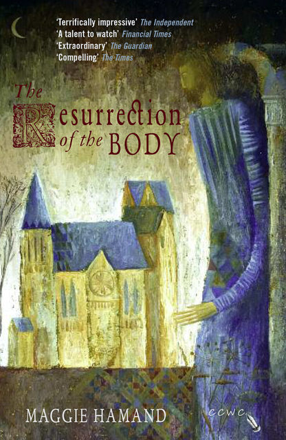 The Resurrection of the Body, Maggie Hamand
