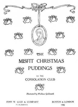 The Misfit Christmas Puddings, Consolation Club