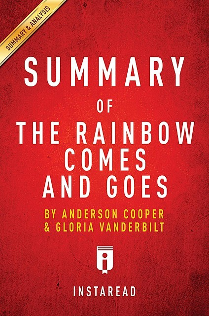 Summary of The Rainbow Comes and Goes, Instaread