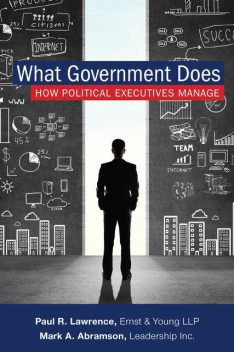 What Government Does, Paul Lawrence, Mark A. Abramson
