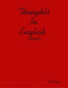 Thoughts In English (Heart), Vad Inin