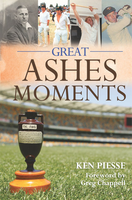 Great Ashes Moments, Ken Piesse