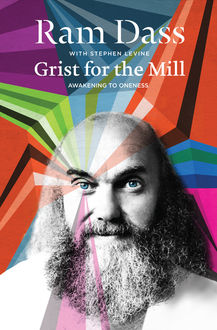 Grist for the Mill, Ram Dass, Stephen Levine