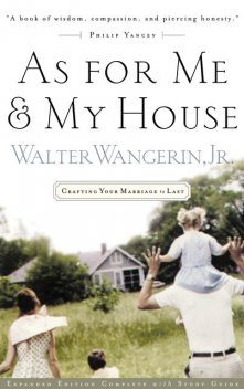 As For Me and My House, Walter Wangerin Jr.