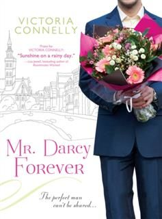 Mr. Darcy Forever, Victoria Connelly