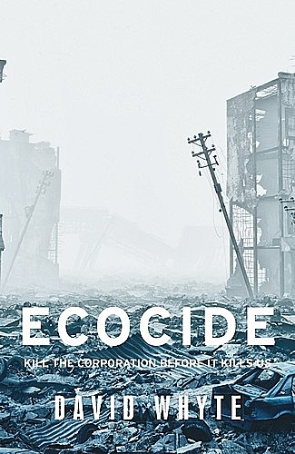 Ecocide, David Whyte